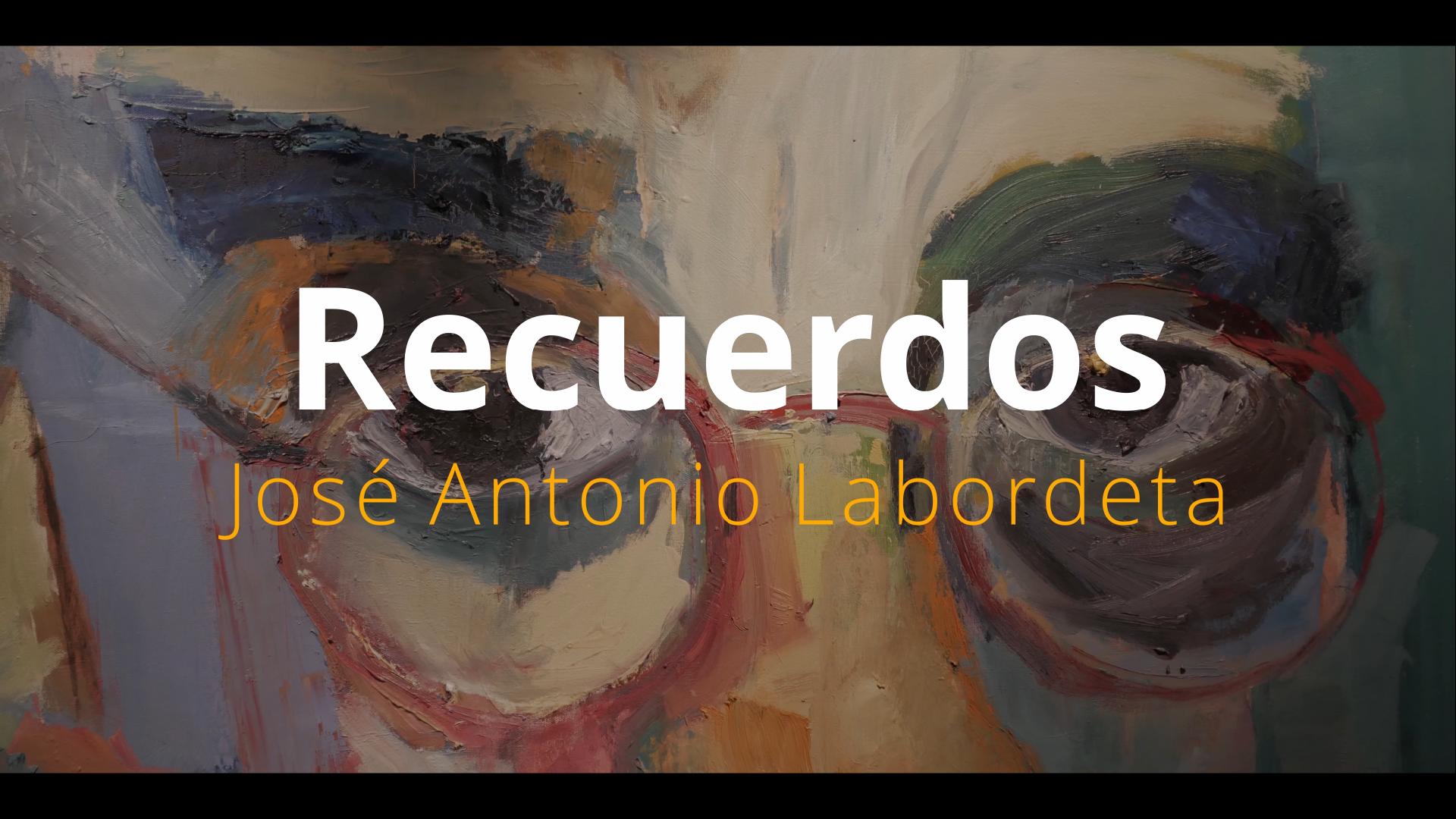 Recuerdos José Antonio Labordeta